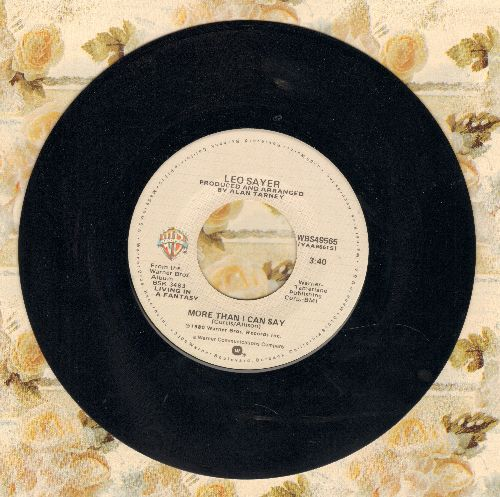 Sayer, Leo - More Than I Can Say (NICE updated version of the Bobby Vee hit)/Millionaire  - EX8/ - 45 rpm Records