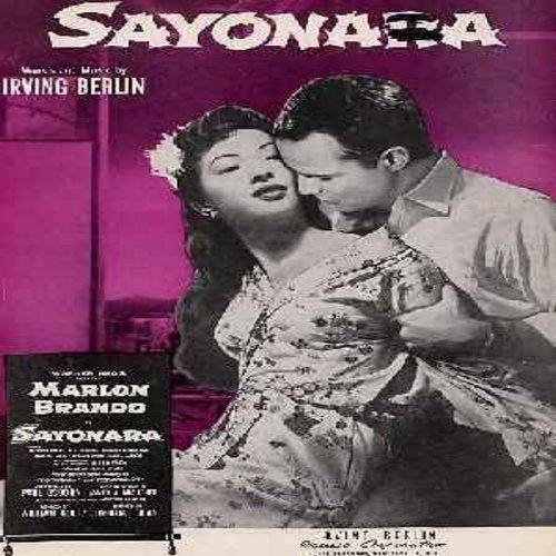 Sayonara - Sayonara - SHEET MUSIC for the tilte song from the film -Sayonara- starring Marlon Brando. Beautiful Cover Art! (THIS IS SHEET MUSIC, NOT ANY OTHER KIND OF MEDIA! Shipping same as 45rpm record) - EX8/ - Sheet Music