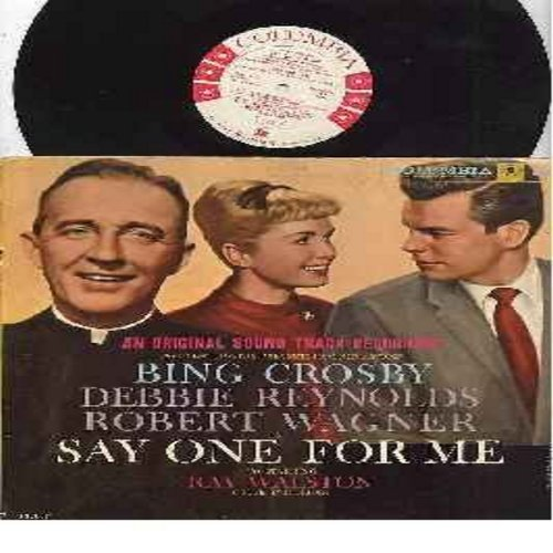 Crosby, Bing, Debbie Reynolds, others - Say One For Me - Original Motion Picture Sound Track: You Can't Love 'em All, Th