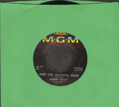 Savoy, Ronnie - And The Heavens Cried/The Big Chain - EX8/ - 45 rpm Records