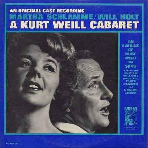 Schlamme, Martha & Will Holt - A Kurt Weill Cabaret - An Evening Of Kurt Weill In Song: Mack The Knife, Pirate Jenny, September Song, Bilbao Song, Saga Of Jenny (vinyl MONO LP record) - NM9/EX8 - LP Records