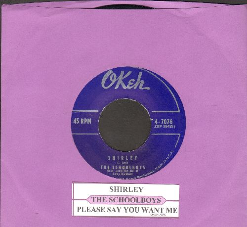Schoolboys - Shirley/Please Say You Want Me (with juke box label) - EX8/ - 45 rpm Records