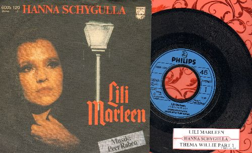 Schygulla, Hanna - Lili Marleen/Thema Willie Part 1 (German Pressing, sung in German, with juke box label and picture sleeve) - NM9/NM9 - 45 rpm Records
