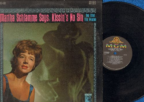 Schlamme, Martha - Kissin's No Sin: The Cruel War, Man With A Microphone, Johnnie Lad, Turn Around, Come A Landsman (vinyl STEREO LP record) - NM9/VG7 - LP Records