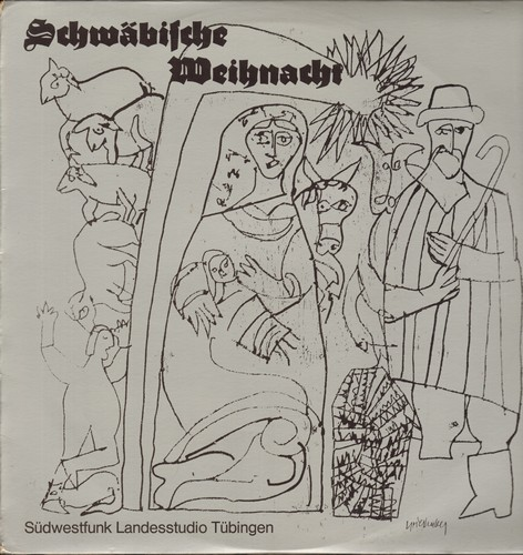 Schwabische Weihnacht - Schwabische Weihnacht - Ein neues Spiel um die alte Weihnachtsgeschicht (Vinyl STEREO LP record, German Pressing, in German Schwaebische Mundart) - M10/NM9 - LP Records