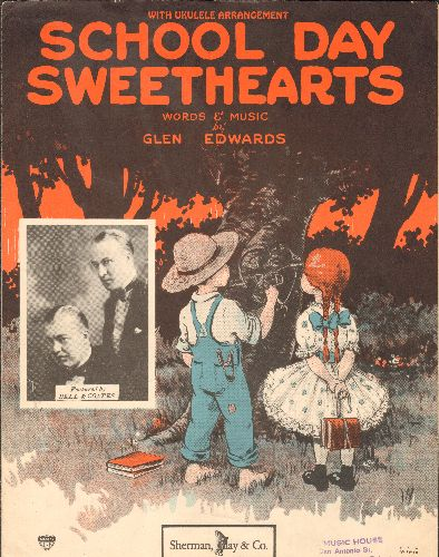 Edwards, Glen - School Day Sweethearts - Vintag 1923 SHEET MUSIC for the Standards made popular by Vocal duet Bell & Coats - VG7/ - Sheet Music
