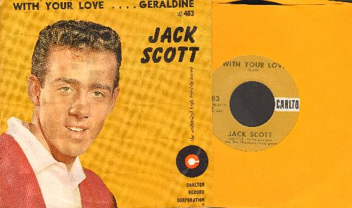 Scott, Jack - With Your Love/Geraldine (with RARE picture sleeve) - EX8/EX8 - 45 rpm Records