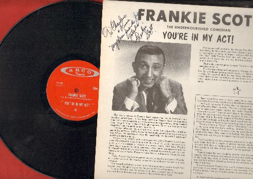 Scott, Frankie - You're In My Act! (Vinyl LP record with PERSONALIZED AUTOGRAPH of the comedican!) - EX8/EX8 - LP Records
