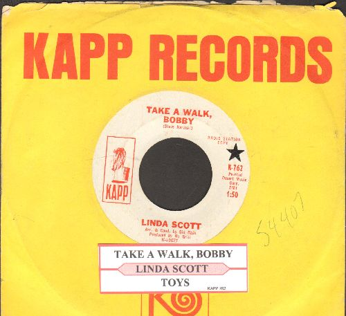 Scott, Linda - Take A Walk, Baby/Toys (DJ advance pressing with juke box label and vintage Kapp company sleeve)) - EX8/ - 45 rpm Records
