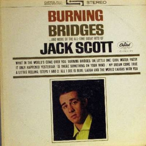Scott, Jack - Burning Bridges: What In The World's Come Over You, Oh, Little One, My Dream Come True, Cool Water, Patsy (Vinyl STEREO LP record) - EX8/VG7 - LP Records