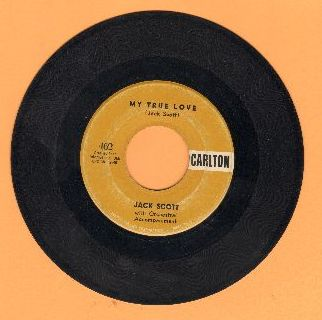 Scott, Jack - My True Love/Leroy  - VG7/ - 45 rpm Records