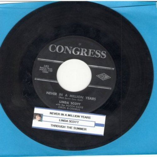 Scott, Linda - Never In A Million Years/Through The Summer (with juke box label) - EX8/ - 45 rpm Records