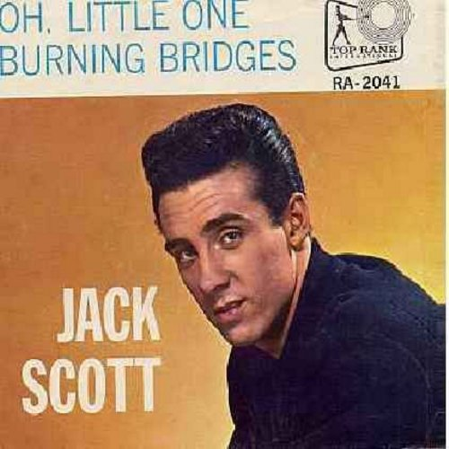 Scott, Jack - Oh, Little One/Burning Bridges (with juke box label and RARE picture sleeve) - VG6/VG6 - 45 rpm Records