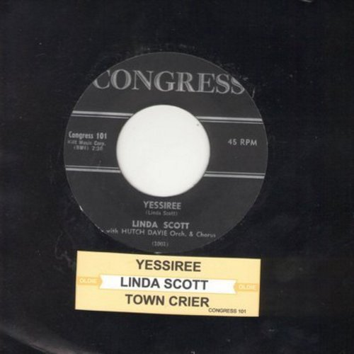 Scott, Linda - Yessiree/Town Crier (with juke box label) - EX8/ - 45 rpm Records