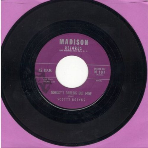 Goings, Scotty - Don't Think It Ain't Been Heaven/Nobody's Darling But Mine - NM9/ - 45 rpm Records