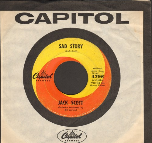 Scott, Jack - Sad Story/I Can't Hold Your Letters (In My Arms) (with vintage Capitol company sleeve) - VG7/ - 45 rpm Records