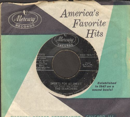 Searchers - Sweets For My Sweet/It's All Been A Dream (with vintage Mercury company sleeve) - EX8/ - 45 rpm Records