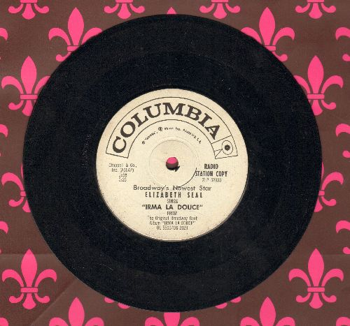 Seal, Elizabeth - Irma La Douce/Dis-Donc, Dis-Donc (7 inch 33rpm record with small spindle hole, DJ advance pressing) - VG7/ - 45 rpm Records