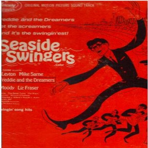 Freddie & The Dreamers, Johnny Leyton, Mike Sarne - Seaside Swingers - Original Motion Picture Sound Track: What's Cooking, Every Day's A Holiday, Indubitably Me, Second Time Shy (Vinyl MONO LP record) - NM9/VG7 - LP Records