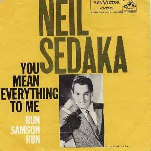 Sedaka, Neil - Run Samson Run/You Mean Everthing To Me (with picture sleeve) (soc) - EX8/VG7 - 45 rpm Records
