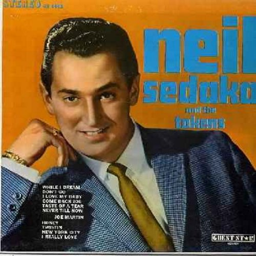 Sedaka, Neil & The Tokens - Neil Sedaka & The Tokens: Taste Of A Tear, While I Dream, I Love My Baby, Twistin, I Really Love You (Vinyl STEREO LP record) - NM9/EX8 - LP Records