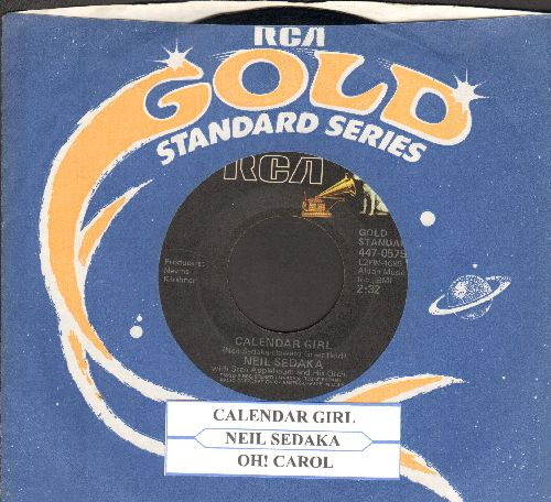 Sedaka, Neil - Calendar Girl/Oh! Carol (double-hit re-issue with juke box label and company sleeve) - NM9/ - 45 rpm Records