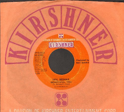 Sedaka (Neil) - Beautiful You/Anywhere You're Gonna Be (leba's Song) (with Kirshner company sleeve) - EX8/ - 45 rpm Records