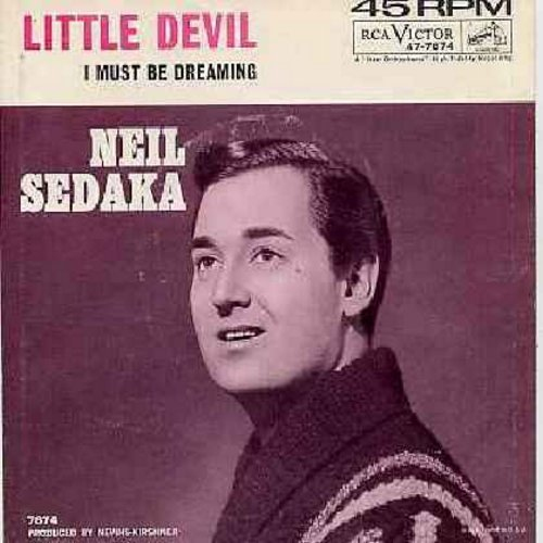 Sedaka, Neil - Little Devil/I Must Be Dreaming (with picture sleeve and juke box label) - NM9/VG7 - 45 rpm Records