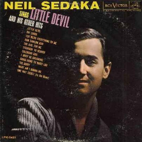 Sedaka, Neil - Little Devil: Oh! Carol, Run Samson Run, The Diary, Calendar Girl, Stairway To Heaven (Vinyl MONO LP record) - EX8/VG7 - LP Records