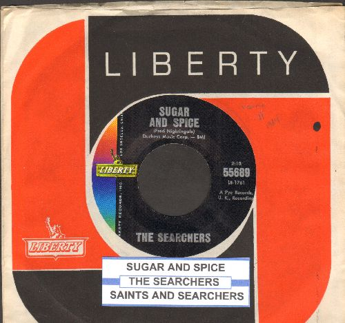 Searchers - Sugar And Spice (And All Things Nice)/Saints And Searchers (NICE condition with juke box label and vintage Liberty company sleeve) - M10/ - 45 rpm Records