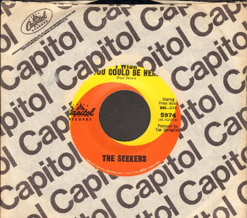 Seekers - I Wish You Could Be Here/On The Other Side (with vintage Capitol company sleeve) - EX8/ - 45 rpm Records