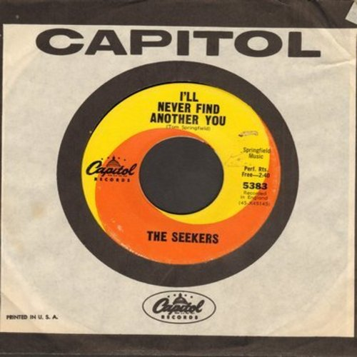 Seekers - I'll Never Find Another You/Open Up Them Pearly Gates (with Capitol company sleeve) - EX8/ - 45 rpm Records