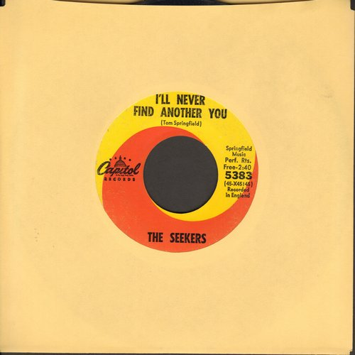 Seekers - I'll Never Find Another You/Open Up Them Pearly Gates  - VG7/ - 45 rpm Records