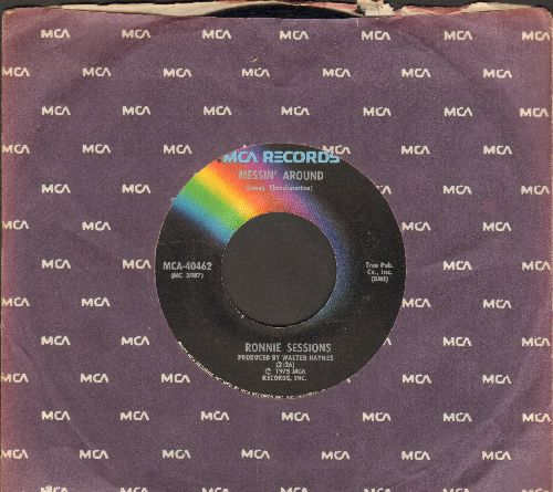 Sessions, Ronnie - Messin' Around/Makin' Love (with MCA company sleeve) - NM9/ - 45 rpm Records