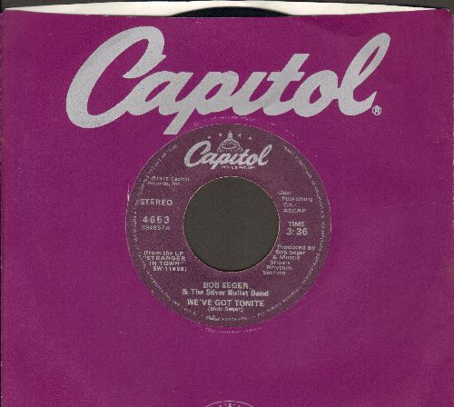 Seger, Bob & The Silver Bullet Band - We've Got Tonight/Ain't Got No Money (with Capitol company sleeve) - NM9/ - 45 rpm Records
