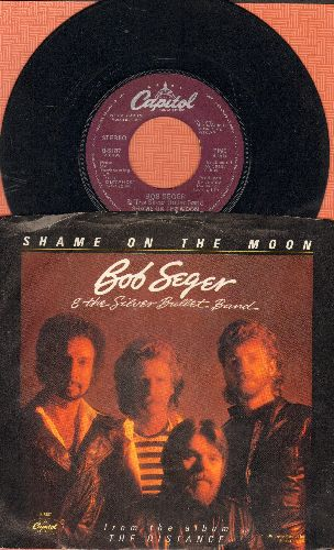 Seger, Bob & The Silver Bullet Band - Shame On The Moon/House Behind A House (with picture sleeve) - EX8/EX8 - 45 rpm Records