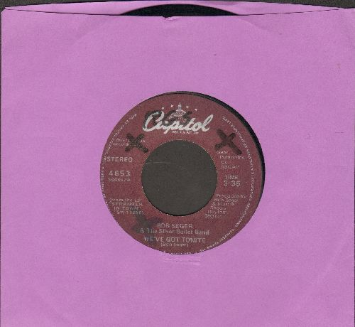 Seger, Bob & The Silver Bullet Band - We've Got Tonight/Ain't Got No Money (wol) - VG7/ - 45 rpm Records