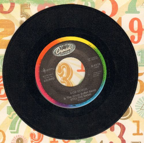 Seger, Bob & The Silver Bullet Band - Still The Same/We've Got Tonite *double-hit re-issue) - EX8/ - 45 rpm Records