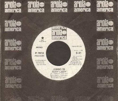 Jumbo 76 - Sexy Lady (double-A-sided DJ advance pressing with MONO and STEREO version) - NM9/ - 45 rpm Records