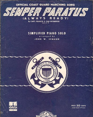 Van Boskerck, Capt. Francis S., U.S. C. G. - Semoer Paratus (Always Ready) - Vintage SHEET MUSIC for the Official Coast Guard Marching Song - EX8/ - Sheet Music