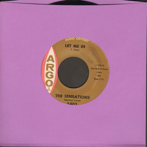 Sensations - Let Me In/Oh Yes, I'll Be True - VG7/ - 45 rpm Records
