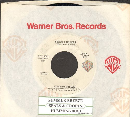 Seals & Crofts - Summer Breeze/Hummingbird (double-hit re-issue with Warner Brothers company sleeve and juke box label) - NM9/ - 45 rpm Records