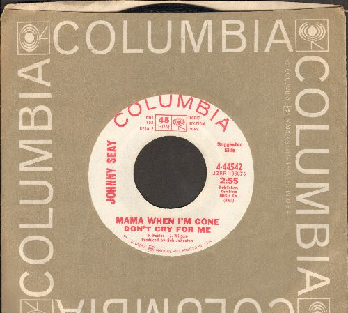 Sea, Johnny - Mama When I'm Gone Don't Cry For Me/Song Number 9 1/2 In The Album (DJ advance pressing with Columbia company sleeve) - M10/ - 45 rpm Records