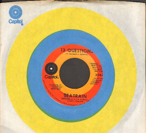 Seatrain - 13 Questions/Oh My Love - Sally Goodin (with Capitol company sleeve) - NM9/ - 45 rpm Records