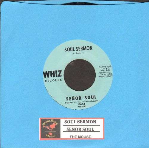 Senor Soul - The Mouse/Soul Sermon (DJ advance pressing with juke box label) - NM9/ - 45 rpm Records