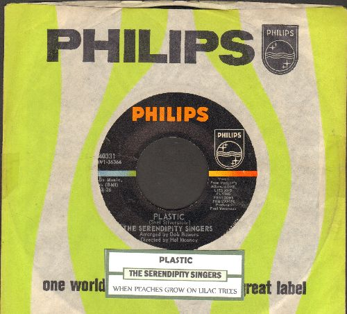 Serendipity Singers - Plastic (FANTASTIC novelty song!)/When Peaches Grow On Lilac Trees (with juke box label and Philips company sleeve) - NM9/ - 45 rpm Records