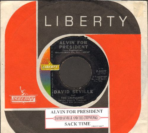 Chipmunks - Alvin For President/Sack Time (early Chipmunks Novelty with RARE Liberty company sleeve and juke box label) - EX8/ - 45 rpm Records