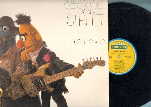 Sesame Street - Born To Add - The Great Rock & Roll From Sesame Street: Honk Around The Clock, (I Can't Get No) Co-Operation, Count Up To Nine, Hey Food (vinyl STEREO LP record, RARE Novelty!) - EX8/EX8 - LP Records