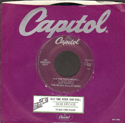 Seger, Bob & The Silver Bullet Band - Old Time Rock & Roll/Turn the page (re-issue with juke box label and Capitol company sleeve) - EX8/ - 45 rpm Records