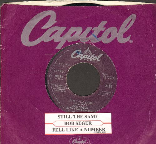 Seger, Bob & The Silver Bullet Band - Still The Same/Feel Like A Number (with juke box label and Capitol company sleeve) - VG7/ - 45 rpm Records